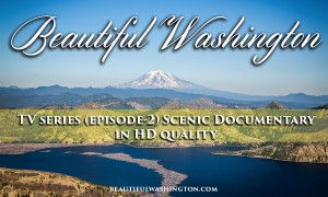 Beautiful Washington Episode 2 - HD