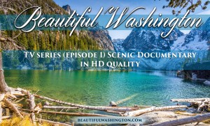 Beautiful Washington Episode 1 - HD
