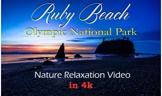 4K/HD Nature Relaxation Video: Ruby Beach. Part 1 - 2 hours