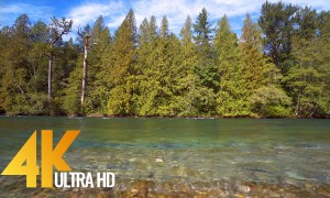 4K Relax Video - Skagit River, North Cascades - 5 HRS