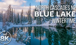Winter Scenery of Blue Lake, North Cascades National Park - 8K 360° VR Virtual Nature Relaxation