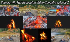 8-hour 4K/HD Relaxation Campfire Video, Episode 2