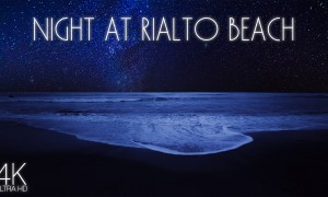 4K Beautiful Night at Rialto Beach – 8 Hours Relaxing Ocean Waves Sounds + Ambient Music