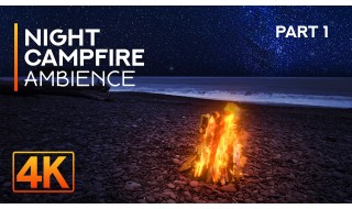 4K/4K HDR Night Campfire on Rialto Beach - 8HRS Relaxing Sounds of Night Ocean and Crackling Fire - Part #1